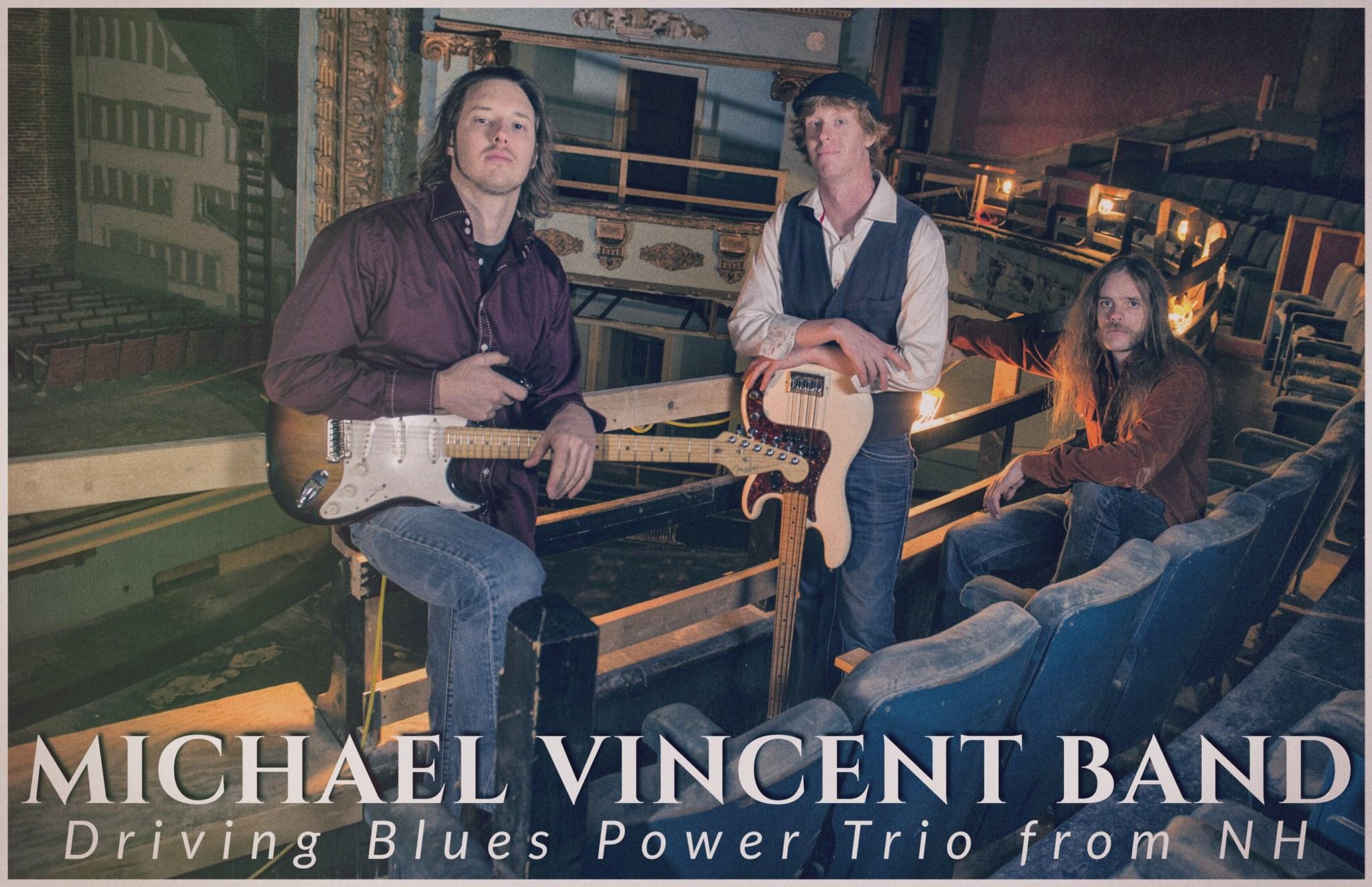 Michael Vincent Band, Delta Blues Singers, Gulf Coast Blues Bands, East Coast Blues Artists, Gulf Coast Blues Artists